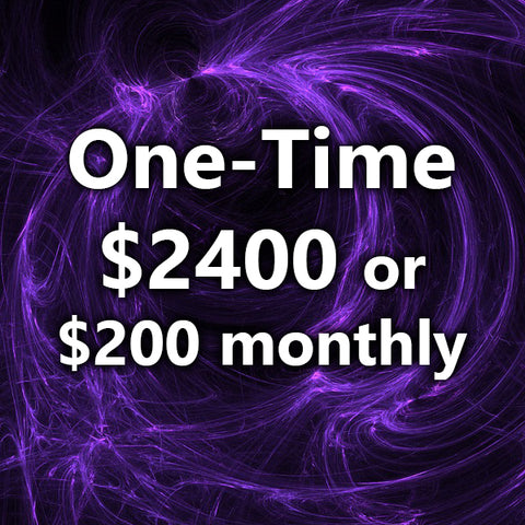 Choose either a one time $2400 or on-going $200 Monthly Payment