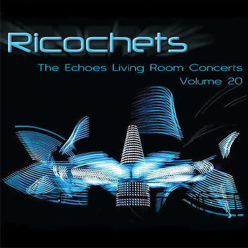 living room concerts. Ricochets  The Echoes Living Room Concerts Volume 20 Store