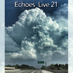 Echoes Live 21