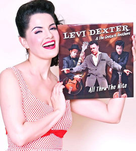 LEVI DEXTER & THE GRETSCH BROTHERS - ALL THRU THE NITE VINYL RECORD