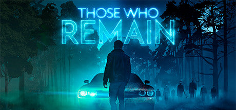 Those Who Remain Steam Key Gift Code PC Download Windows Computer Game