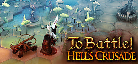 To Battle!: Hell's Crusade Steam Key Gift Code PC Download Windows Computer Game