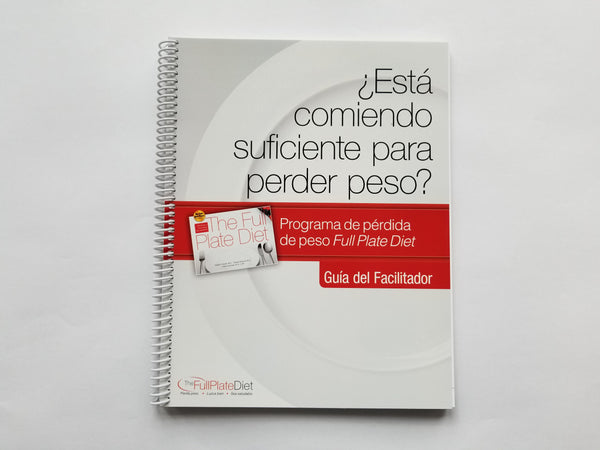 Spanish Version Are You Eating Enough to Lose Weight? Facilitator Guide