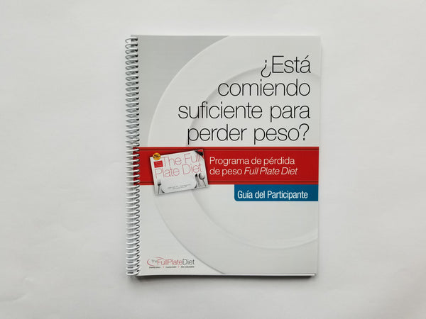 Spanish Version Are You Eating Enough to Lose Weight? Participant Guide