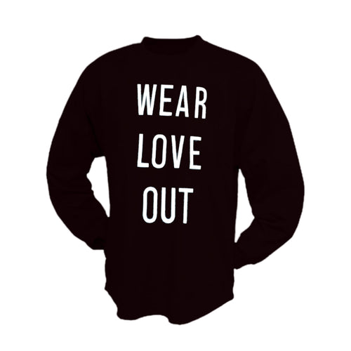 Wear Love Out L/S
