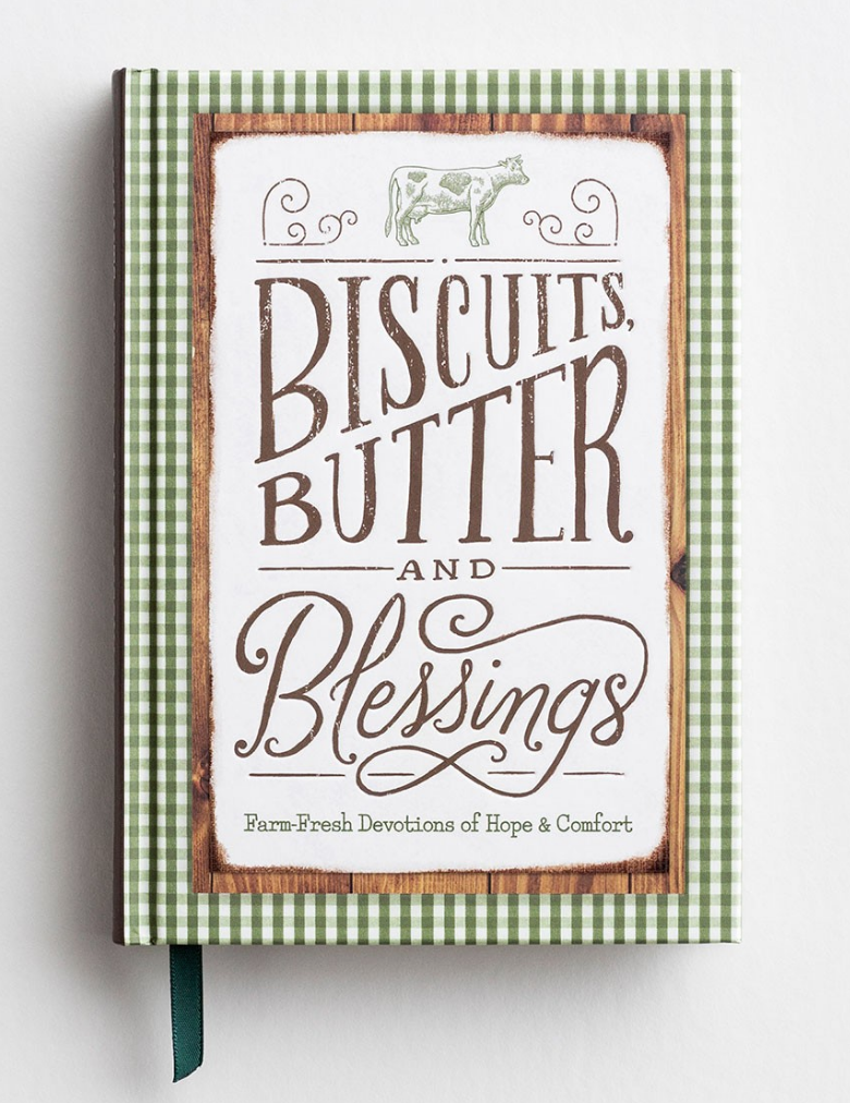 Biscuits, Butter & Blessings