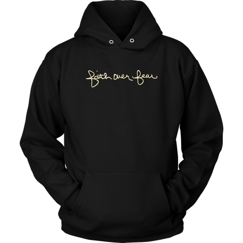 Faith Over Fear Hoodie Sweatshirt