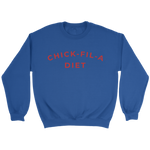 Chick Fil A Diet Sweatshirt