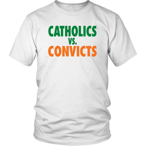 Catholics Vs Convicts Shirt