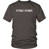 Female Genius Shirt
