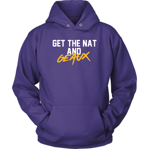 Get The Nat And Geaux Hoodie Lsu Championship Sweatshirt