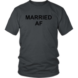 Married Af Shirt