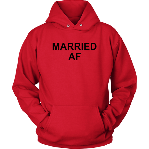 Married Af Sweatshirt Hoodie