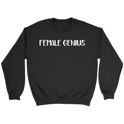 Female Genius Sweatshirt