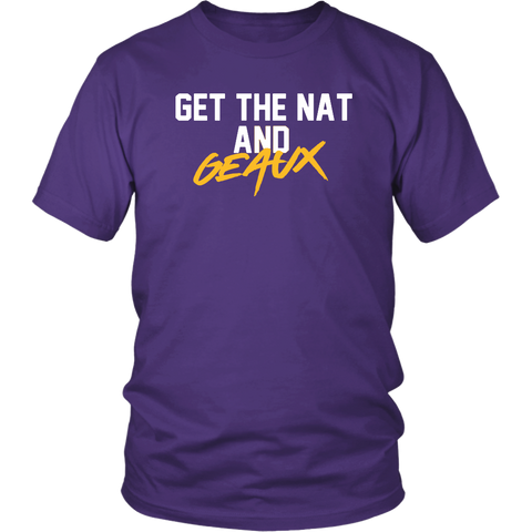 Get The Nat And Geaux Shirt Lsu Championship