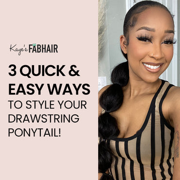 3 Quick & Easy Ways to Style your Drawstring Ponytail! (Ambre Renee)