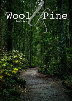 Wool and Pine Book One