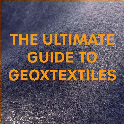 The ultimate guide to Geotextiles