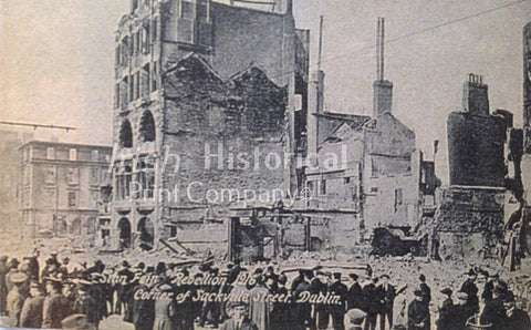 Sinn Féin Rebellion 1916. Corner of Sackville Street, Dublin - Green Gallery