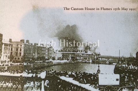 The Custom House in Flames, 25th May 1921 - Green Gallery