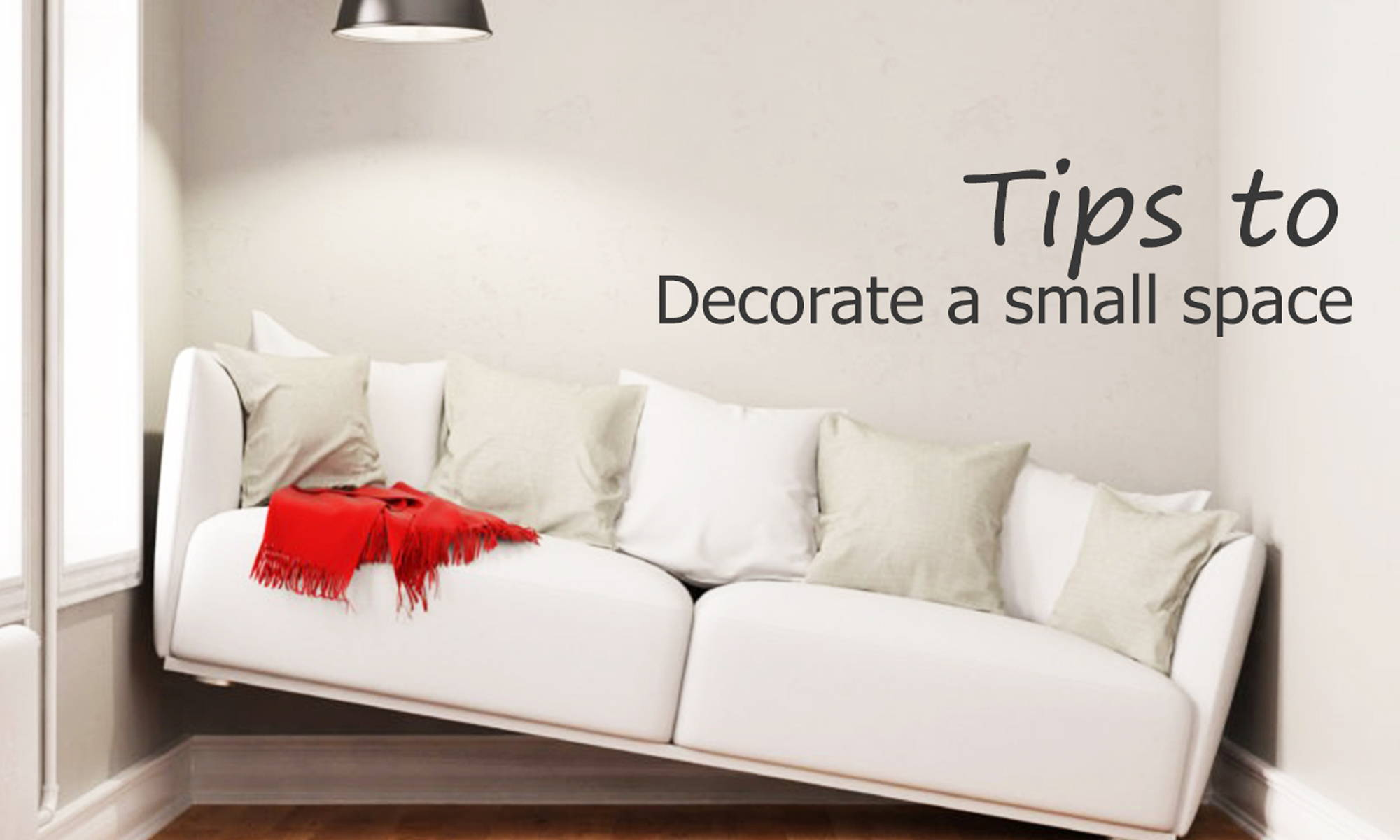 Decorate a small space on a budget