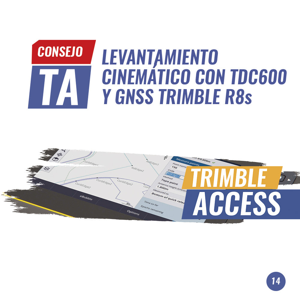 Consejo Trimble Access N° 14 | LEVANTAMIENTO CINEMÁTICO CON TDC600 Y GNSS TRIMBLE R8s