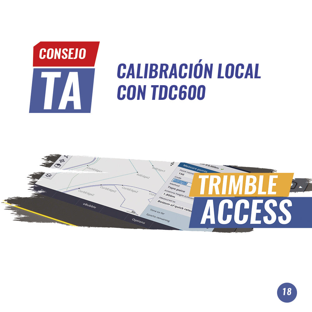 Consejo Trimble Access N°18 | Calibración Local con TDC600