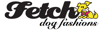 Fetch Dog Fashions