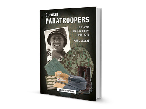 German Paratroopers Volume 1 - Uniforms