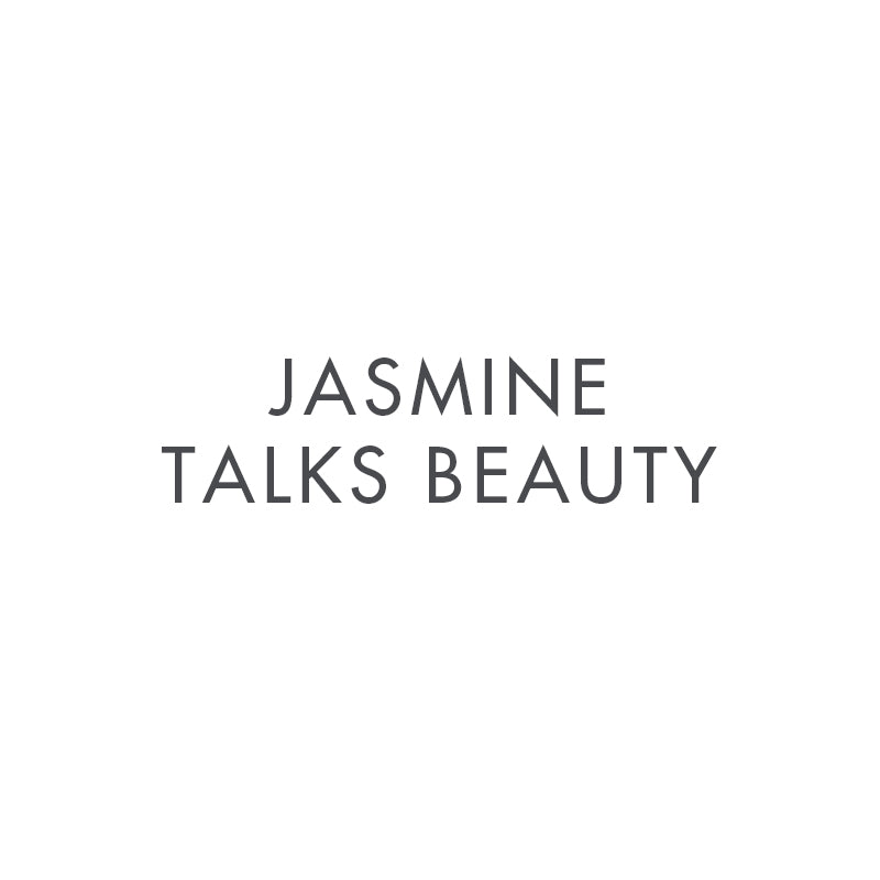Jasmine Talks Beauty