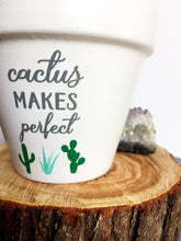 Load image into Gallery viewer, Cactus Makes Perfect - Plant Pun - Cute Flower Pot - Funny Flower Pot - Gift for Gardener - Gardening Humor - Knox Pots - Knox Pot - Pot Pun