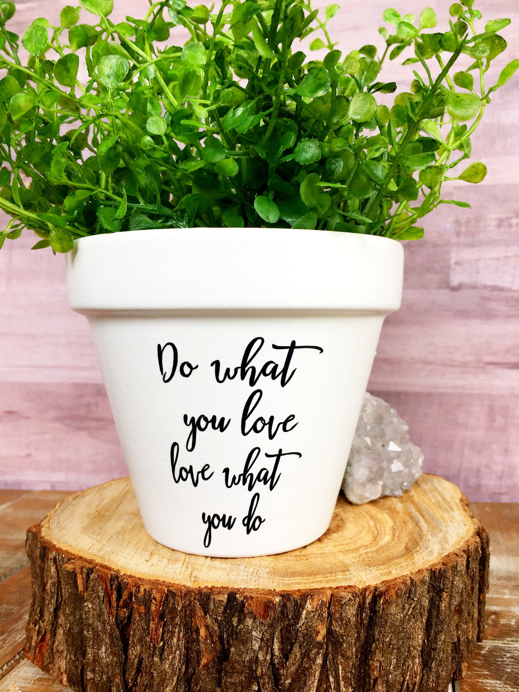 Do What You Love Love What You Do - Do What You Love - Inspirational Message - Cute Flower Pot - Personalized Pot - Knox Pots - Knox Pot