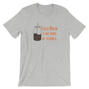 Cold Brew is my kind of science. T-Shirt Threaded Wit Athletic Heather S