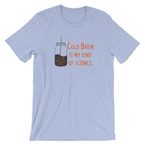 Cold Brew is my kind of science. T-Shirt Threaded Wit Heather Blue S
