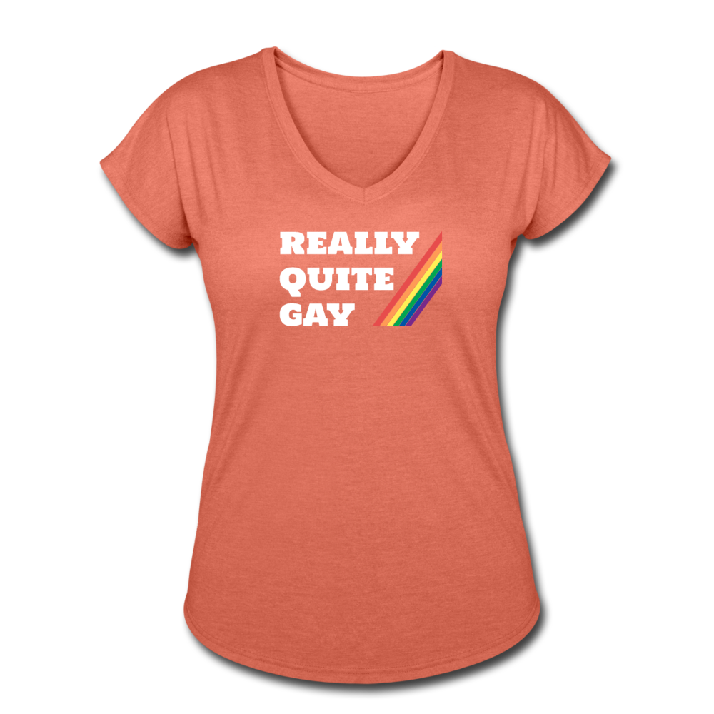 Really Quite Gay - Women's Tri-Blend V-Neck - heather bronze