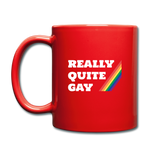 Really Quite Gay - Full Color Mug - red