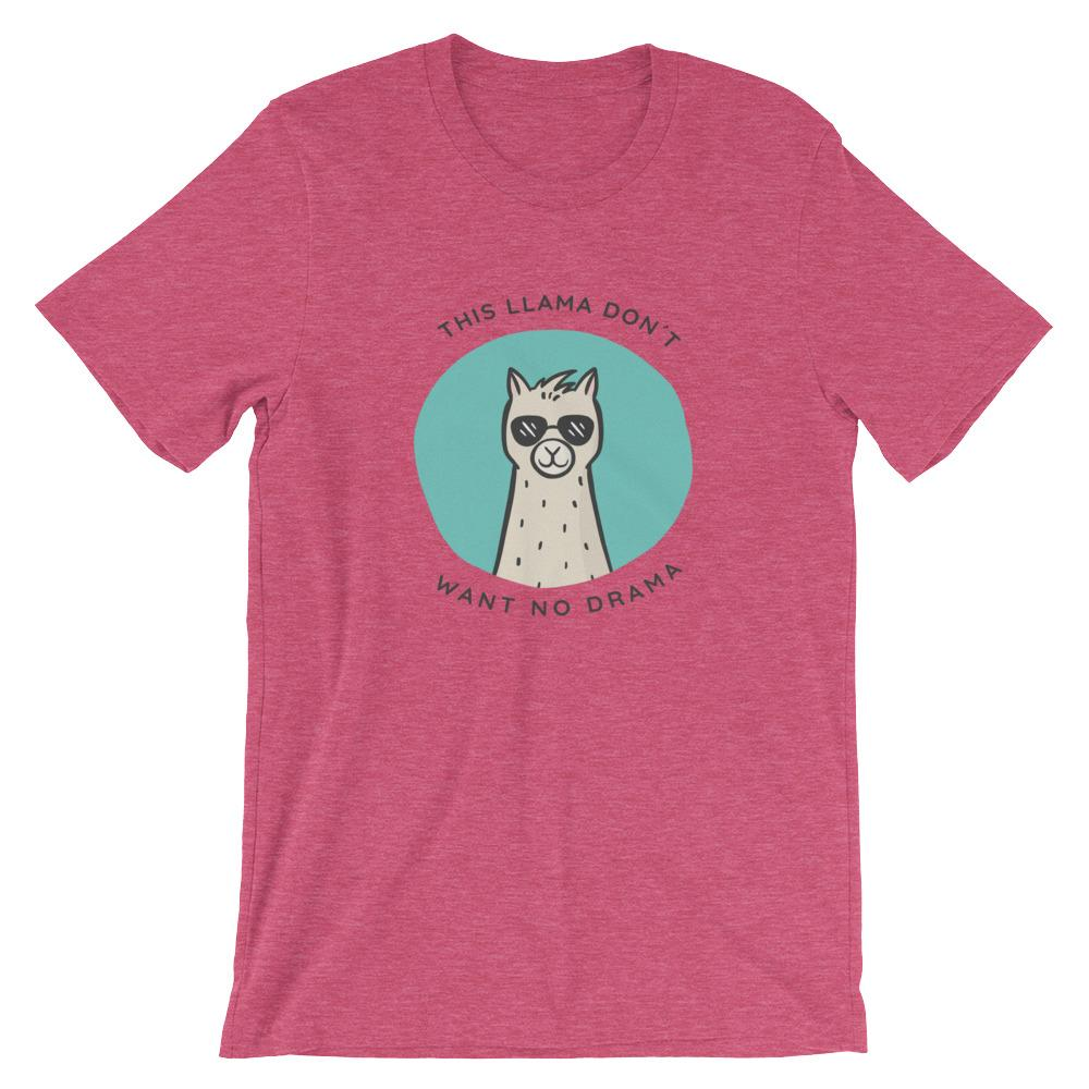 This Llama Don't Want No Drama T-Shirt Threaded Wit Heather Raspberry S