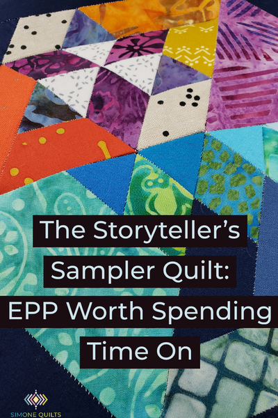 The Storyteller's Sampler Quilt: EPP Worth Spending Time On