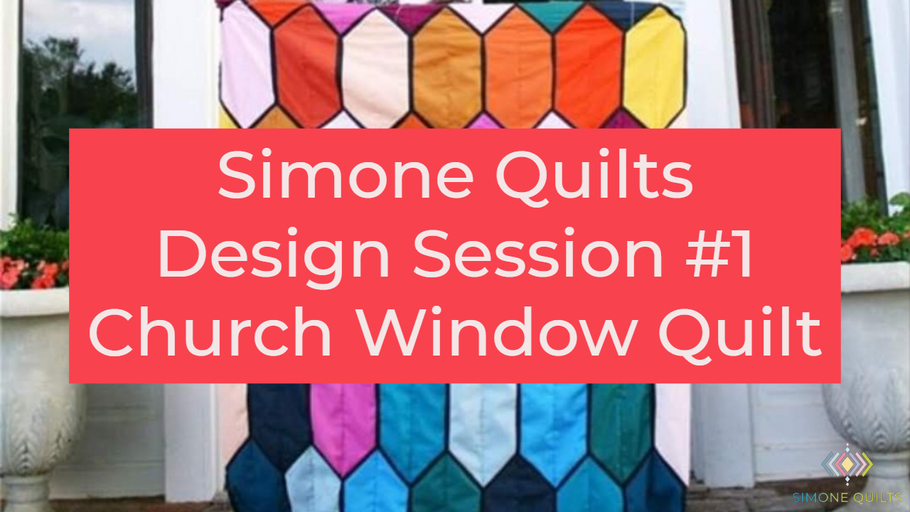 Church Window Quilt - Design Session #1