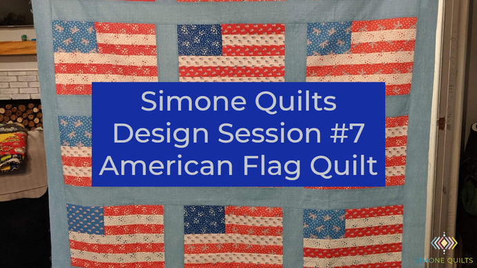 American Flag Quilt - Design Session #7