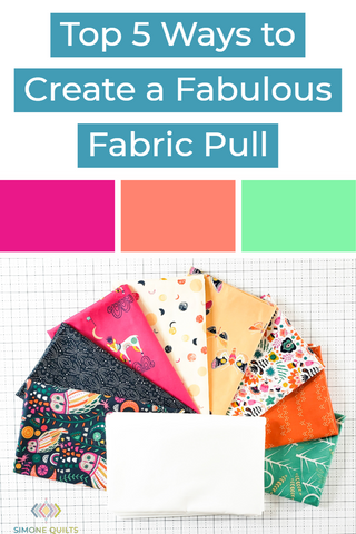 Top Five Ways to Create a Fabulous Fabric Pull