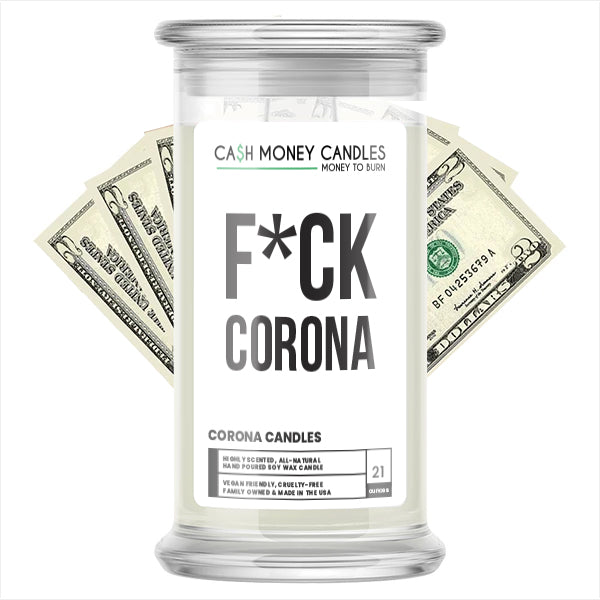 Fuck Corona Cash Money Candle