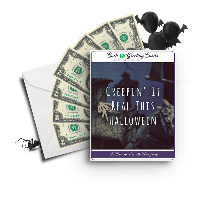 Creepin' real this halloween Cash Greetings Card