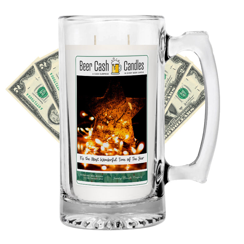 ITS THE MOST WONDERFUL TIME OF THE YEAR  Beer Cash Candle