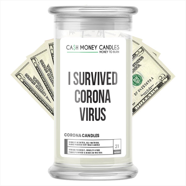 I SURVIVED CORONA VIRUS Cash Money Candle