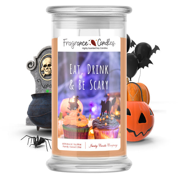 Eat, Drink & Be scary Fragrance Candle