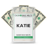 KATIE Name Cash Wax Melts
