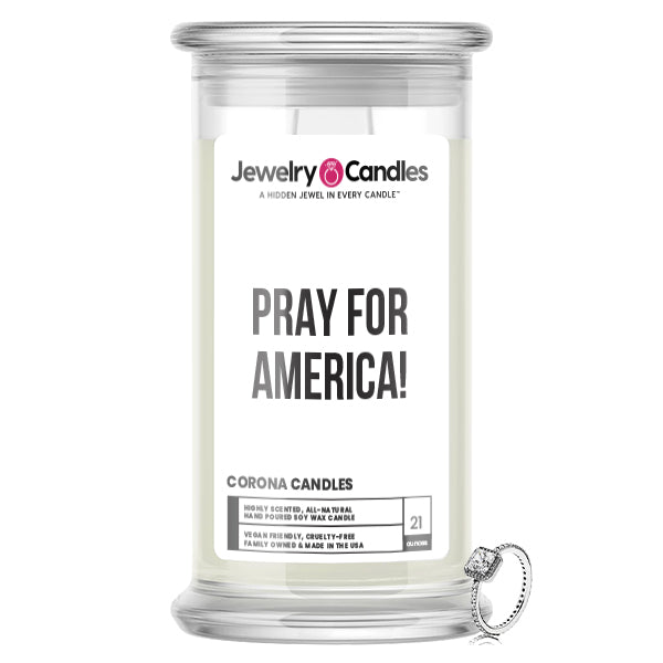 PRAY FOR AMERICA! Jewelry Candle