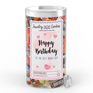 Happy Birthday To the Best Mom Ever Jewelry Candy