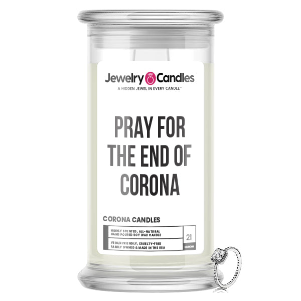 PRAY FOR THE END OF CORONA Jewelry Candle